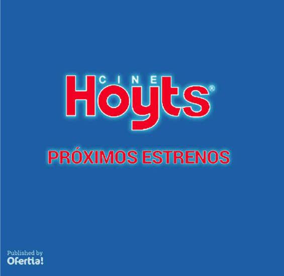 Ofertas de Cine Hoyts, próximos estrenos
