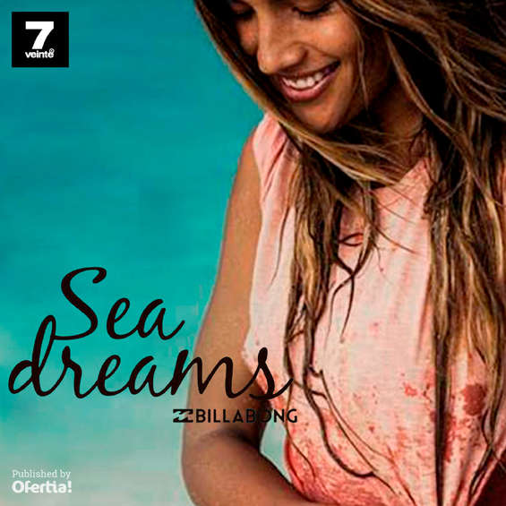 Ofertas de 7 Veinte, Sea Dreams