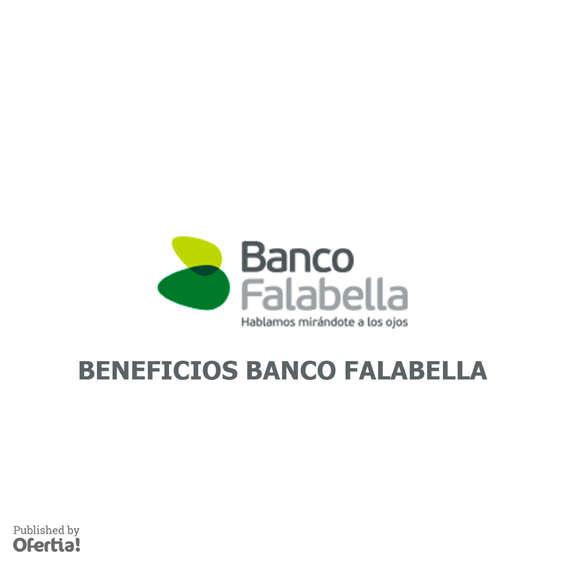 Ofertas de Banco Falabella, beneficios banco falabella