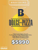 Ofertas de Bravissimo, Dolce Pizza