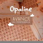 Ofertas de Opaline, Avance